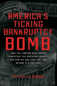 America's Ticking Bankruptcy Bomb