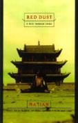 Red Dust: A Path Through China