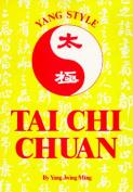 Yang Style T'ai Chi