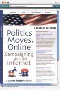 Politics Moves Online