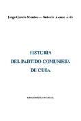 Historia del Partido Comunista de Cuba [Spanish]