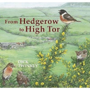 From Hedgerow to High Tor