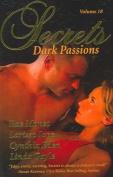 Secrets Volume 18 Dark Passions