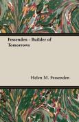 Fessenden - Builder of Tomorrows