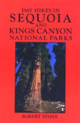 Day Hikes in Sequoia and Kings Canyon National Parks