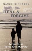 Heal & Forgive