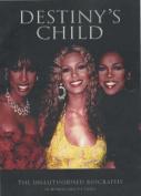 """Destiny's Child"""
