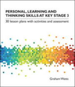 Personal, Learning and Thinking Skills at Key Stage 3