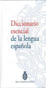 Diccionario Esencial de La Lengua Espanola/ Essential Dictionary of the Spanish Language