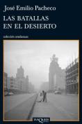 Las Batallas en el Desierto  [Spanish]