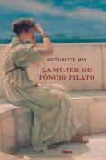 La Mujer de Poncio Pilato [Spanish]