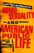 Homosexuality and American Public Life