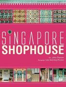 Singapore Shophouse