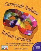 Carnevale Italiano - Italian Carnival [Large Print] [ITA]