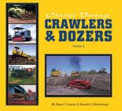 Classic Vintage Crawlers & Dozers