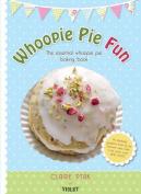 Whoopie Pie Fun