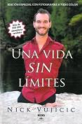 Una Vida Sin Limites [Spanish]
