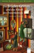 Die Bruder Grimm Und Das Ratsel DES Froschkonigs [GER]
