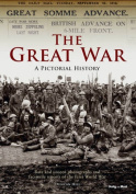 The Great War a Pictorial History