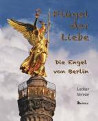 Flugel der Liebe. Die Engel von Berlin [GER]