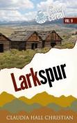 Larkspur, Denver Cereal Volume 9