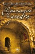 El Manuscrito De Piedra [Spanish]