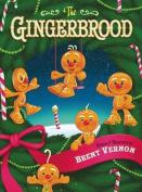 The Gingerbrood [Board book]