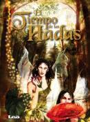 El Tiempo de Las Hadas [Spanish]