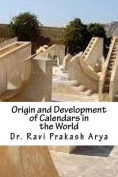 Origin of Development of Calendars in the World