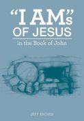 I Ams of Jesus