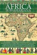 Breve Historia del Africa Subsahariana  [Spanish]