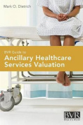 BVR Guide to Ancillary Healthcare Services Valuation