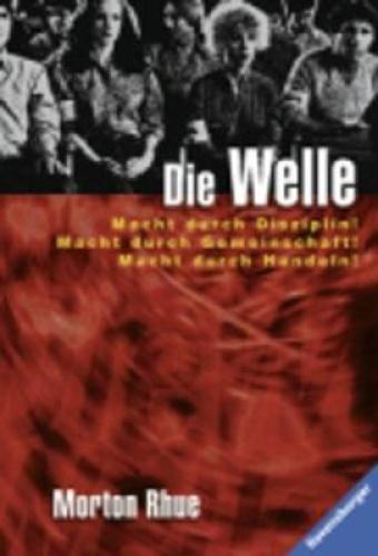 Die Welle Bericht Uber Einen [GER] by Morton Rhue.